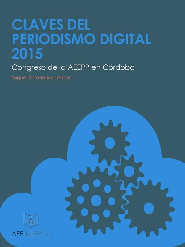 Claves del Periodismo Digital 2015