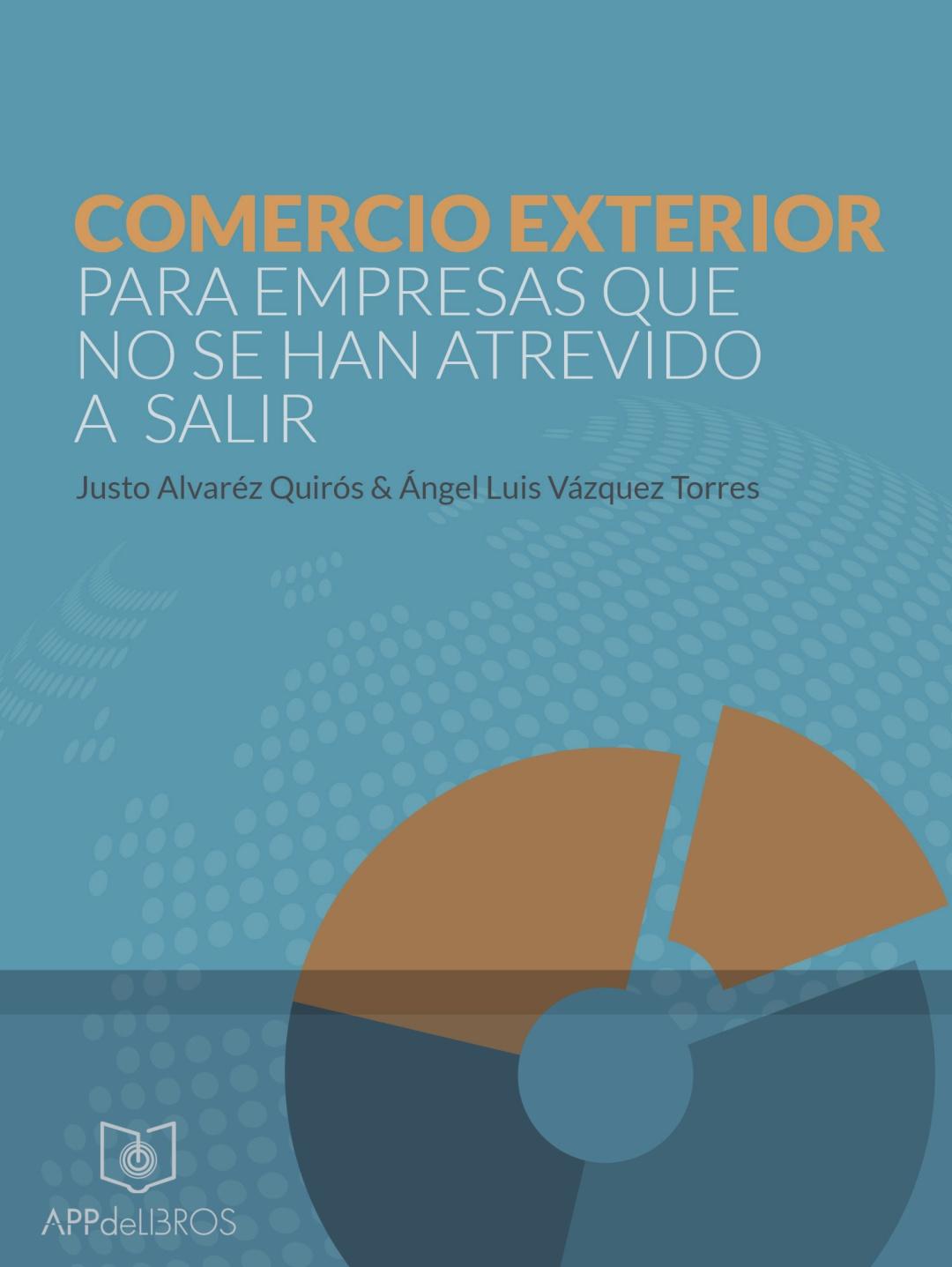 Comercio exterior para empresas que no se han atrevido a for Comercio exterior que es