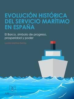 Evolución histórica del servicio marítimo en España