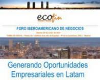 España, Latam y EEUU estrechan lazos en el I Foro Iberoamericano de Negocios