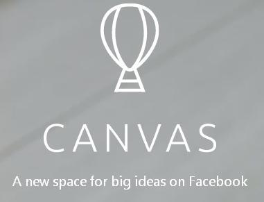 Facebook lanza Canvas, una plataforma para crear publicidad inmersiva