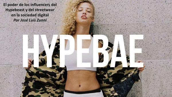 El poder de los influencers del Hypebeast y del streetwear en la sociedad digital