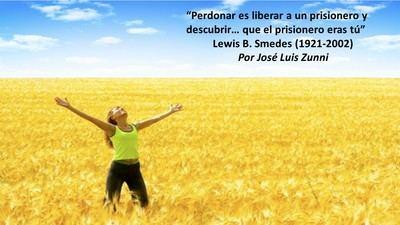 """""""Perdonar es liberar a un prisionero y descubrir… que el prisionero eras tú"""" Lewis B. Smedes (1921-2002)"""