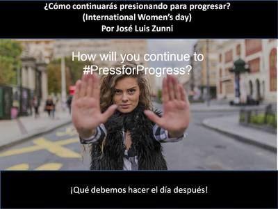 #Pressforprogress ¿Cómo continuarás presionando para progresar en la paridad de género?