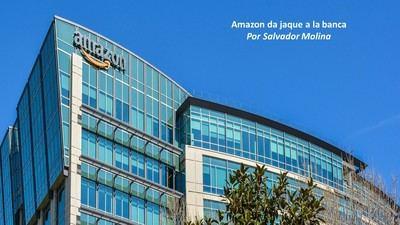 Amazon da jaque a la banca