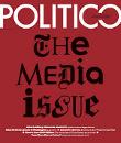 """El medio norteamericano """"Político"""" va a desembarcar en Europa con un sitio web y un producto impreso"""