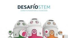 Se convoca 'Desafío STEM'
