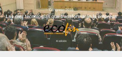 Las tecnologías que transformarán la empresa, a debate en el Congreso ECOFIN 2018