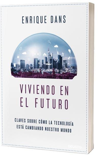 Lectura obligada: 'Viviendo en el futuro', un lúcido análisis del presente