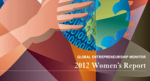 Entrepreneurship Monitor 2012 Women's Report (Informe de la mujer del Monitor de emprendedores globales 2012)