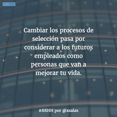 Cambiamos los procesos de selección? #RRHH