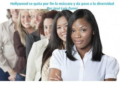 Hollywood se quita por fin la máscara y da paso a la diversidad