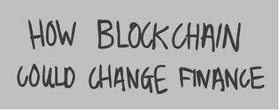 Cómo el blockchain cambiará las finanzas... en 3 minutos