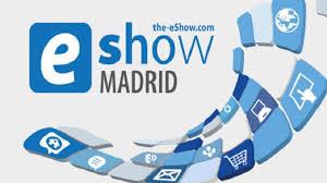 Inteligencia Artificial y Blockchain centran la nueva edición de eShow Madrid