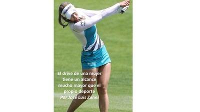 El drive de una mujer tiene un alcance mucho mayor que el propio deporte