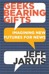 Jeff Jarvis desvela el futuro del periodismo en un nuevo libro