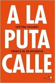 Portada del libro de Cristina Fallarás en el que relata su desahucio