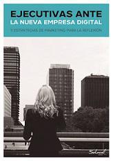 Mujeres empresarias comparten en un libro sus experiencias en el entorno digital