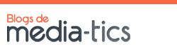 Blogs Media-Tics